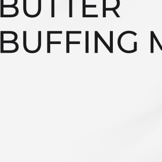 BUTTER BUFFING MASK